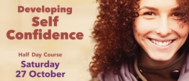 Developing Self Confidence Half Day Course