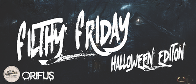Filthy Friday: Halloween 2018