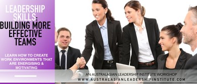 Leadership Skills: Building More Effective Teams