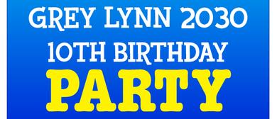 Grey Lynn 2030 - 10 Year Anniversary Celebration
