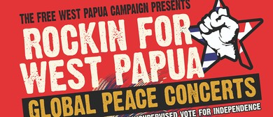 Rockin for West Papua