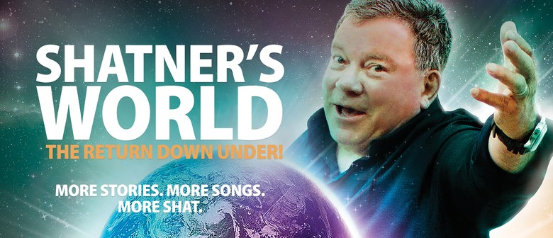 Shatner's World - The Return Down Under