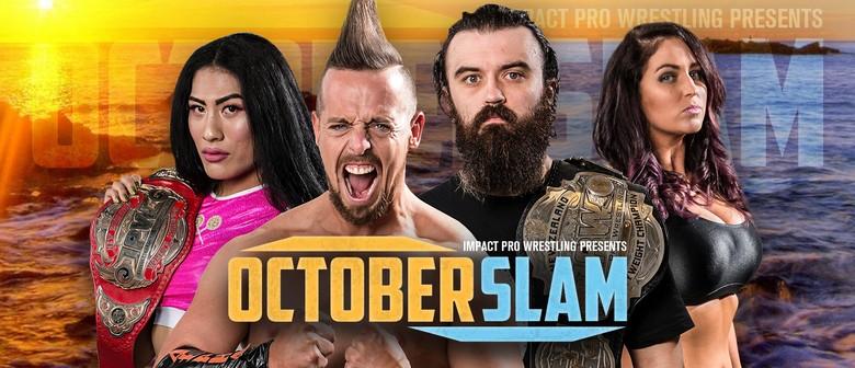 Impact Pro Wrestling: OctoberSlam