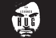 Image for event: How I Learned to Hug - Jon Bennett