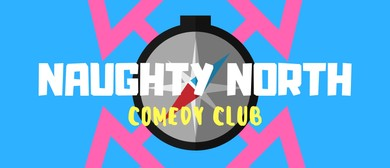 Naughty North Comedy Club Featuring Paul Douglas