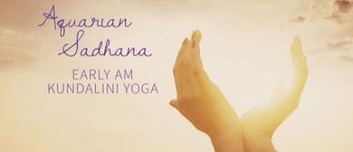 Aquarian Sadhana - Your Ultimate Kundalini Practice