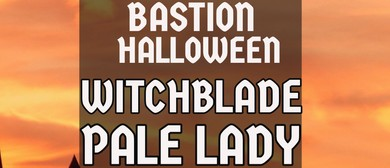 Bastion:Halloween with Witchblade and Pale Lady