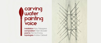 Carving Water, Painting Voice