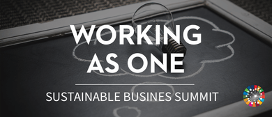Working as One - Sustainable Business Summit