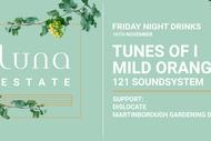 Image for event: Friday Drinks - Tunes Of I, Mild Orange & 121