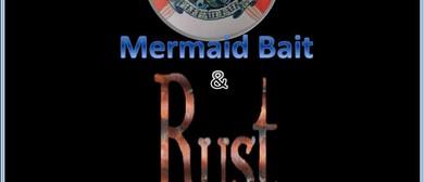 Rust & Mermaid Bait