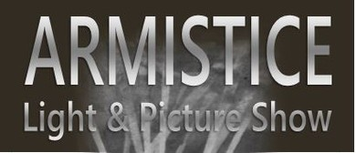 Armistice Light & Picture Show