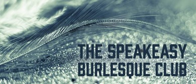 The Speak Easy Burlesque Club