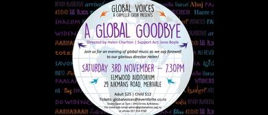Global Voices a Cappella Choir - A Global Goodbye