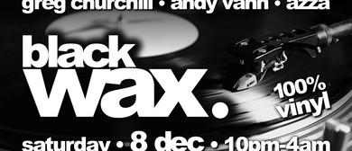 Black Wax #11 - 100% Vinyl