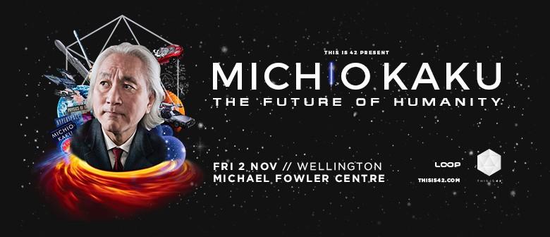Michio Kaku - The Future Of Humanity