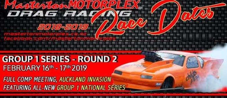 Masterton Motorplex - Group 1 - Round 2 & Auckland Invasion