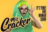 Image for event: Miz Cracker - It's Time