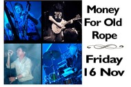 Image for event: Money For Old Rope