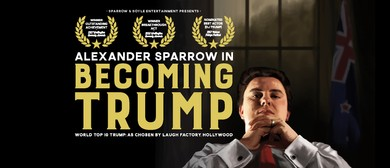 One Night Only: Alexander Sparrow in Becoming Trump
