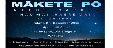 Mākete Pō o Whakatū Night Market