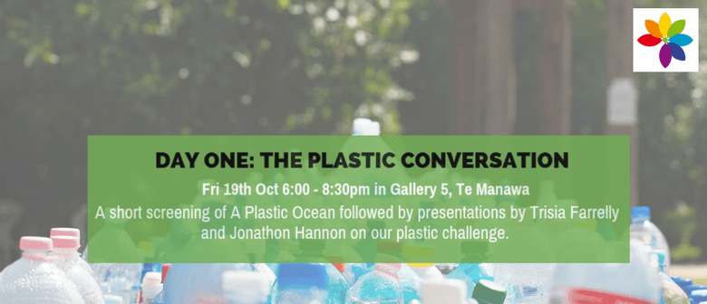 Mini EnviroFest Day One: The Plastic Conversation