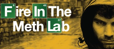 Fire in the Meth Lab - Jon Bennett