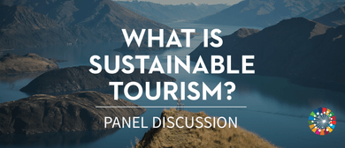 What is Sustainable Tourism?