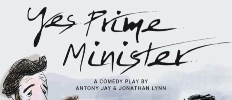Manawatu Theatre Society: Yes, Prime Minister