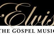 Image for event: Elvis - The Gospel Music