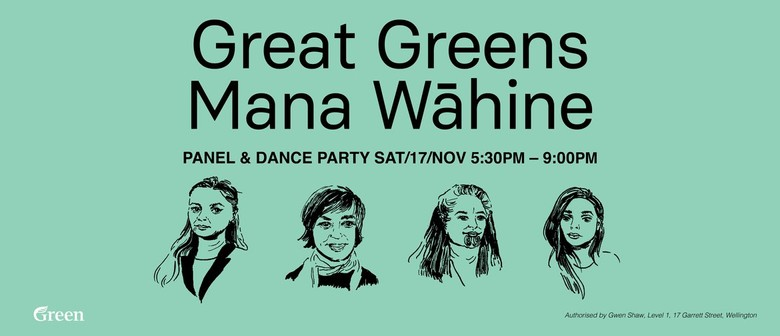 Great Greens Mana Wāhine Panel and Dance Party