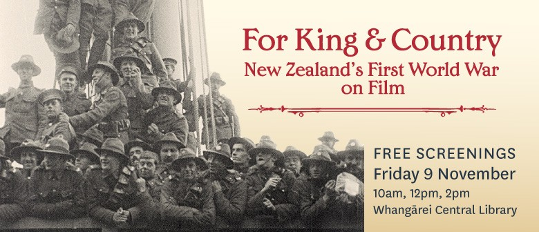 For King and Country - New Zealand's First World War on Film