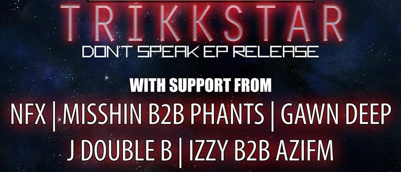 The Reunion - Trikkstar - Don't Speak EP Release Party