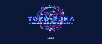 Yoko-Zuna Voyager Album Release Show - Wellington