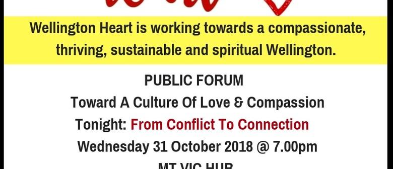 Wellington Heart: Toward A Culture Of Love & Compassion