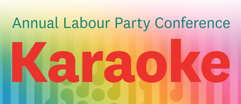 Annual Labour Party Conference Karaoke 2018