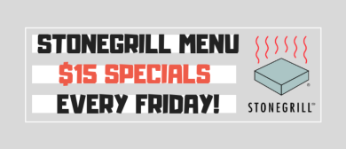 D4 Weekly Deals: $15 Stonegrill Menu