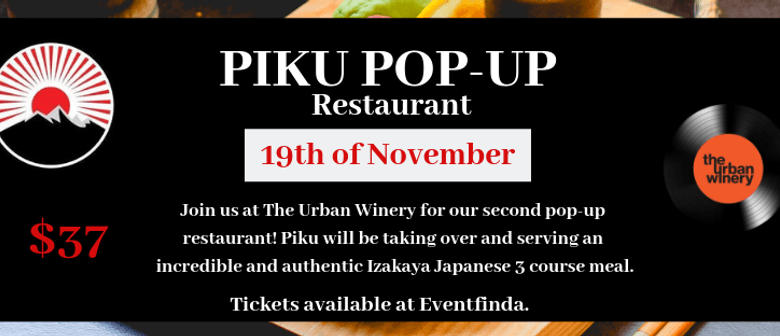 Piku Pop-Up Restaurant at The Urban Winery