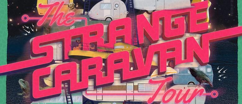 Strange Caravan Tour: SOLD OUT