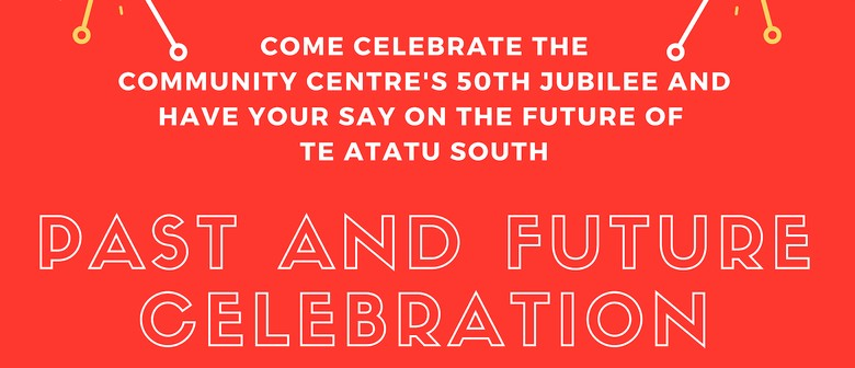 Te Atatu Past and Future Celebration