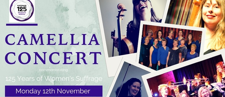 Camellia Concert: commemorating 125 years Women's Suffrage
