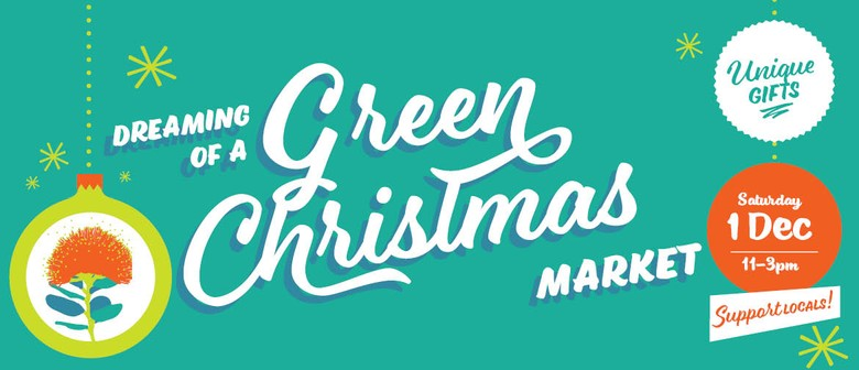 Dreaming of A Green Christmas Market Day