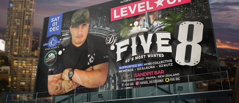 Level Up DJ Five-8 Gold Coasts Most Wanted