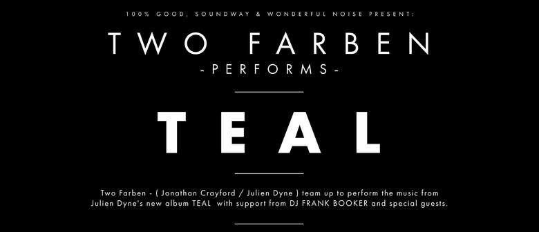 Two Färben Performs Teal