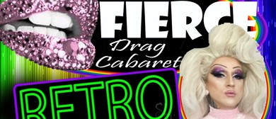 Fierce Drag Cabaret: CANCELLED