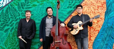 Creative Jazz Club: Lockett-Kang-Zakaria Trio (Wgtn)