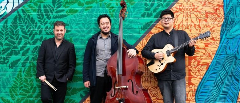 Creative Jazz Club: Lockett-Kang-Zakaria Trio (Wgtn)
