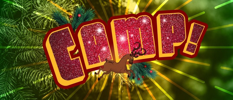 CAMP! Christmas Drag Show & Dance Party