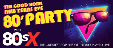 80's X - Live NYE