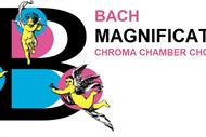 Image for event: Bach Magnificat - Chroma Chamber Choir